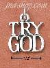 "Sterling Silver ANTIQUED ""TRY GOD"" CHARM"