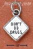 "Sterling Silver ""DON'T DO DRUGS"" SIGN CHARM"